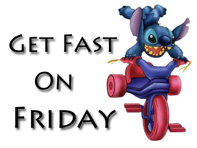 Fast on Friday